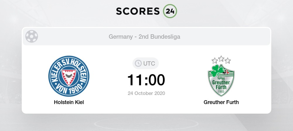 Holstein Kiel Vs Greuther Furth Prediction And Bet On 24 October 2020